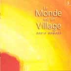 Le monde est un village 3